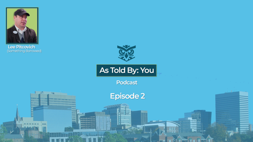 As Told By You Podcast, Episode 2